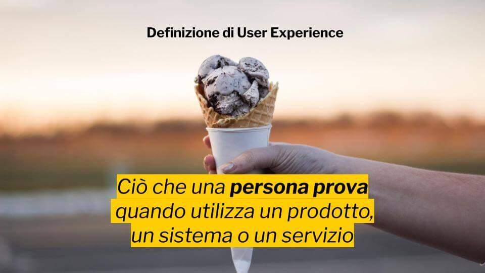 La definizione di UX che preferisco: ciò che una persona prova quando utilizza un prodotto un sistema o un servizio.